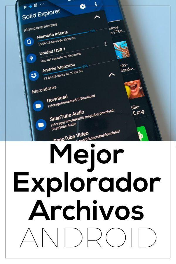 Top5 Mejores Exploradores De Archivos Android Android Unidad