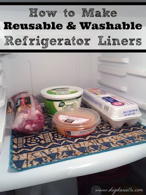 How to Make Reusable and Washable Refrigerator Shelf Liners
