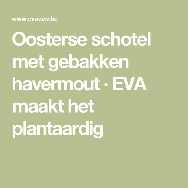 Oosterse schotel met gebakken havermout · EVA maakt het plantaardig