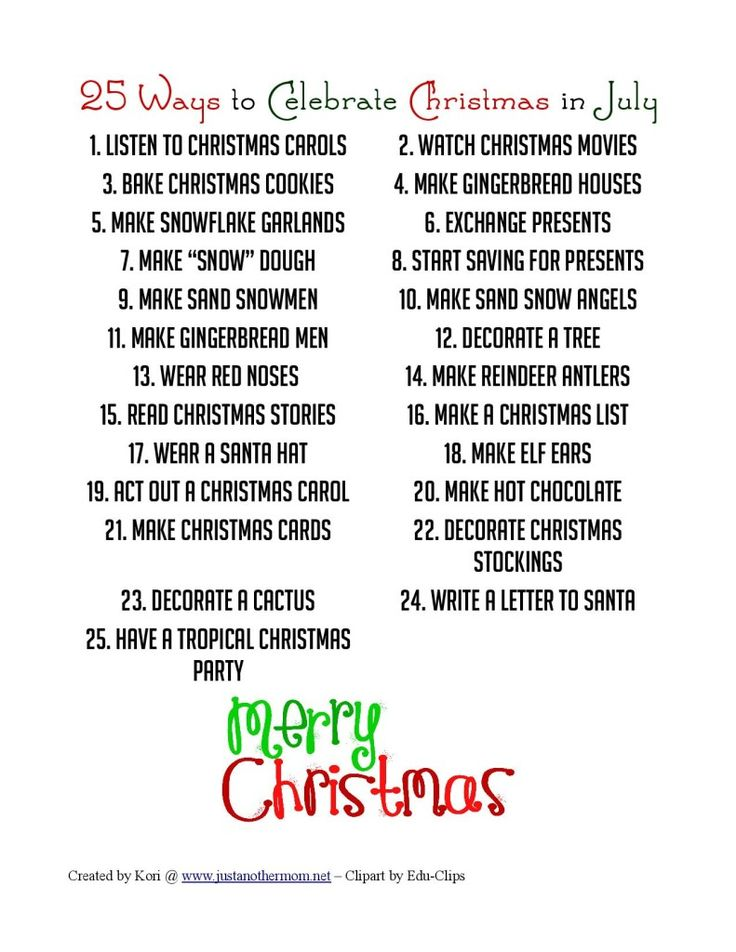 25 Ways To Celebrate Christmas In July