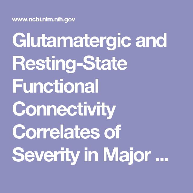 Glutamatergic and Resting-State Functional Connectivity Correlates of Severity in Major Depression – The Role of Pregenual Anterior Cingulate Cortex and Anterior Insula