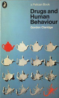 """Kickass cover design that says it all. """"Drugs and Human Behaviour"""" by Gordon Claridge, 1970, Pelican.  Cover design by Diagram."""