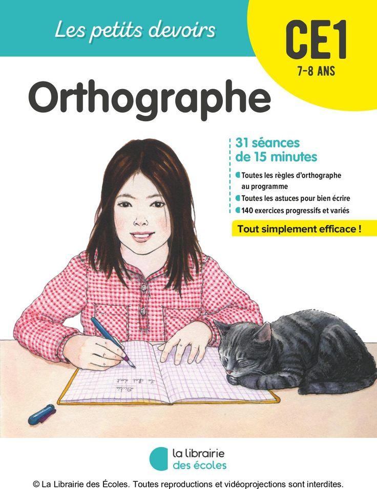Les petits devoirs Les petits devoirs ce1 7-8 ans Orthographe S'entraîner pour réussir Quel que soit le niveau de votre enfant, l'entraînement est le gage de sa réussite. En faisant des exercices, il va acquérir des automatismes qui lui...