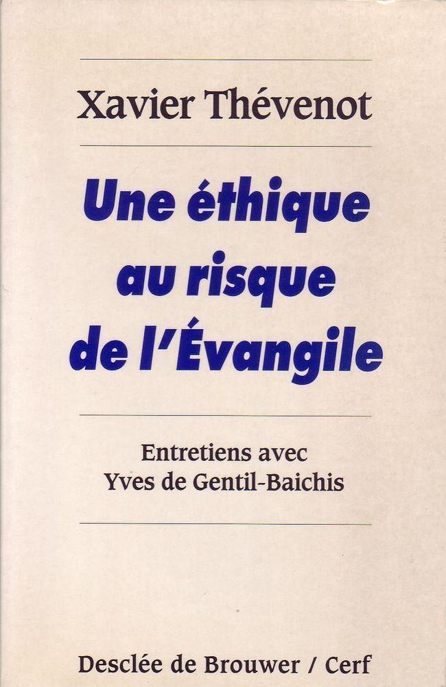 #religion : Une éthique au risque de l'évangile par  Xavier Thévenot