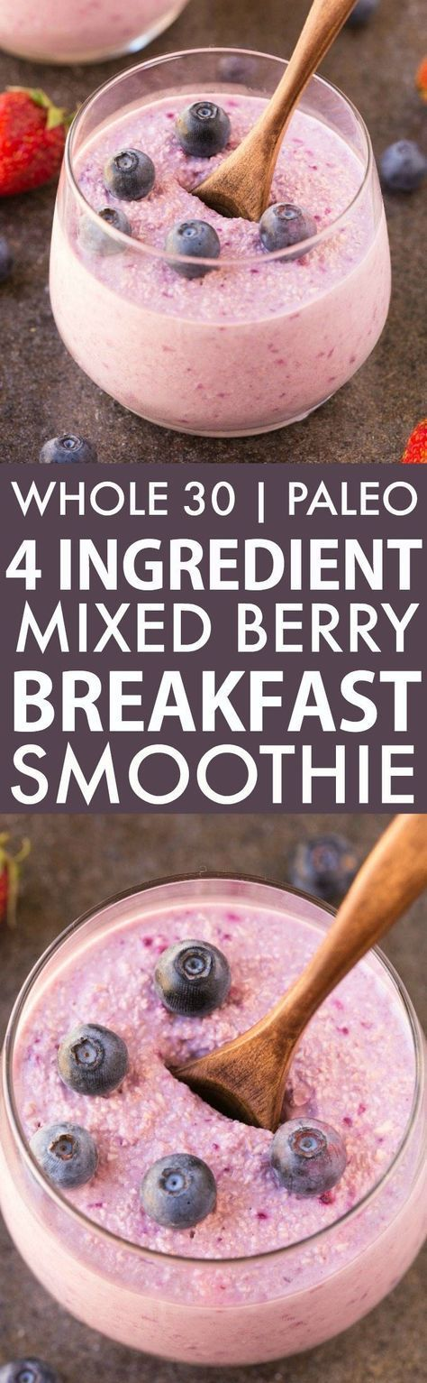 4 Ingredient Mixed Berry Breakfast Smoothie (Whole30, Paleo, V, GF)- Whole 30 friendly thick, creamy, satisfying smoothie to keep you satisfied for hours- Delicious snack or post dinner drink too! Four ingredients, easy, quick and naturally sweetened! {ve