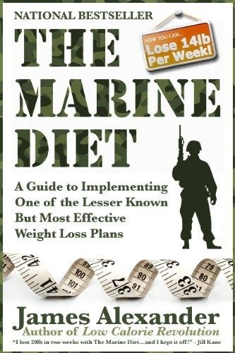 The Marine Diet: The Low Carb  Low Calorie Diet for Rapid Weight Loss Book by James Alexander, www.amazon.com/...