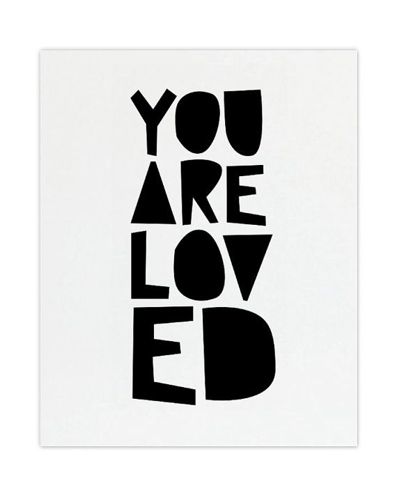 You Are Loved Print   Gallery Wall  8x10 by skoopehomedesigns, $12.00You Are Love, Art Inspiration, Frames Prints, Art Prints, Gallery Walls, Business Logo Design, Baby, Fonts, Digital Prints