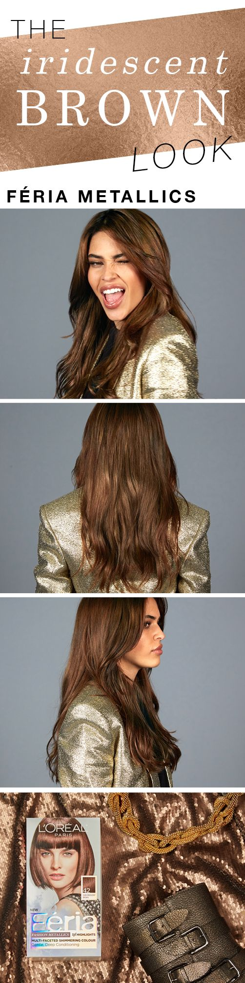 Introducing our favorite 2017 hair color trend… iridescent brown. Get multi-faceted, shimmering color that's totally trending. Féria Fashion Metallics in Iridescent Brown.