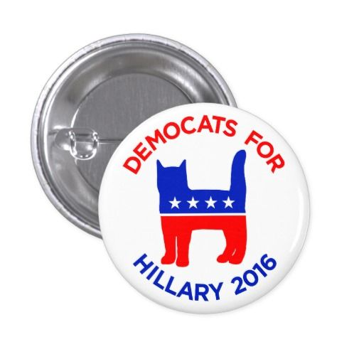 """DEMOCATS FOR HILLARY 2016"" Hillary Clinton campaign BUTTON (Pin, Badge). Vote…"