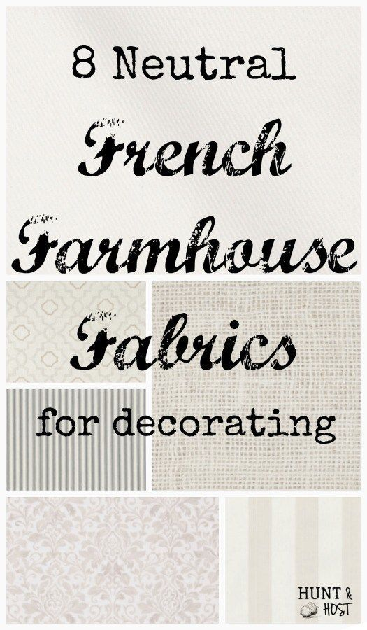 8 Neutral French Farmhouse Fabrics