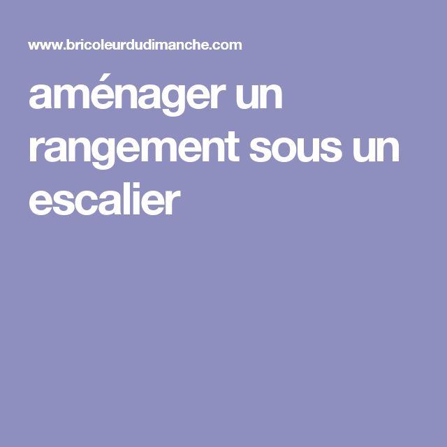 25 best ideas about amenagement escalier on pinterest - Amenager sous escalier ...