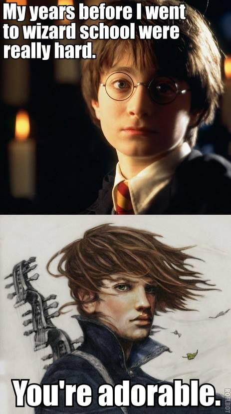 """An (accurate) Kvothe - Harry Potter meme .... Name of the Wind: one of my very favorite books, and the best """"school of wizards"""" story I've read (sorry HP!)"""