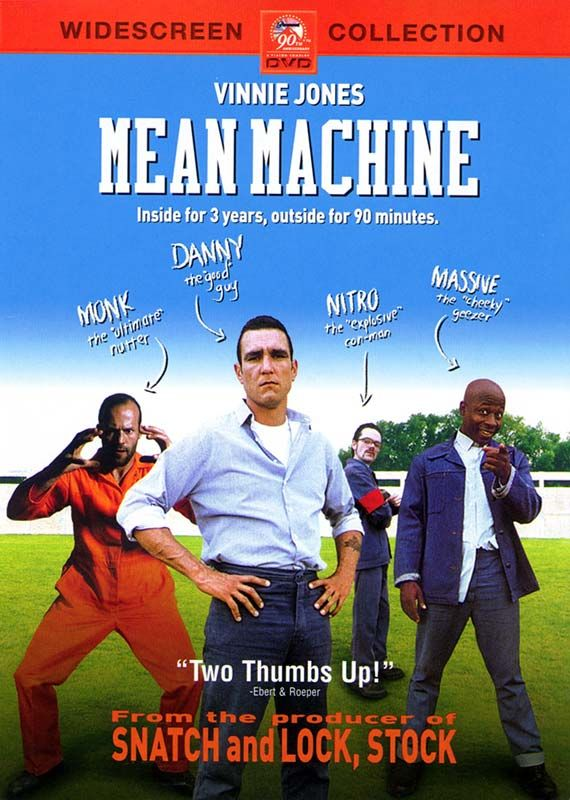 Mean Machine - Vinnie Jones - Jason Statham - Danny Dyer - David Hemmings