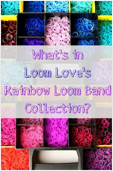 Loom Love's Rainbow Loom Band Collection