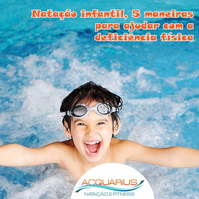 #AcquariusFitness Natação infantil, 5 maneiras para ajudar com a deficiência física. A natação é um dos exercícios aeróbicos mais completos, o que nos possibilita desenvolver de maneira satisfatória todos os músculos. A verdade é que ... Veja mais em http://www.acquariusfitness.com.br/blog/natacao-infantil-5-maneiras-para-ajudar-com-a-deficiencia-fisica/ #FaçaNatação #PratiqueSaude #PratiqueAcquariusFitness #Saude10