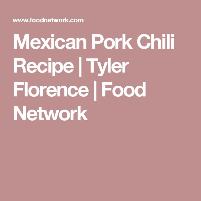 Mexican Pork Chili Recipe | Tyler Florence | Food Network
