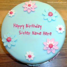 Write name on Fondant Birthday Cake For Sister - Happy Birthday Wishes