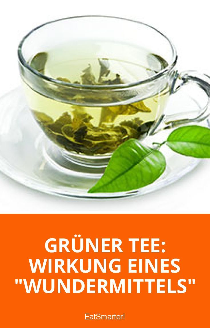 "Grüner Tee: Wirkung eines ""Wundermittels"" | eatsmarter.de"