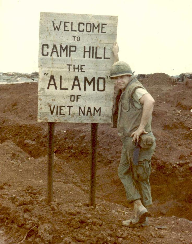 """Welcome to Camp Hill; the 'Alamo' of Viet Nam"""""""