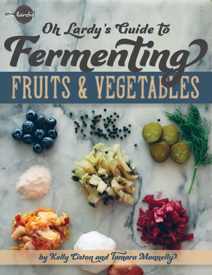 Oh Lardy's Guide to Fermenting Fruits and Vegetables is now out! Use coupon code FERMENT30 to save 30% for a limited time!