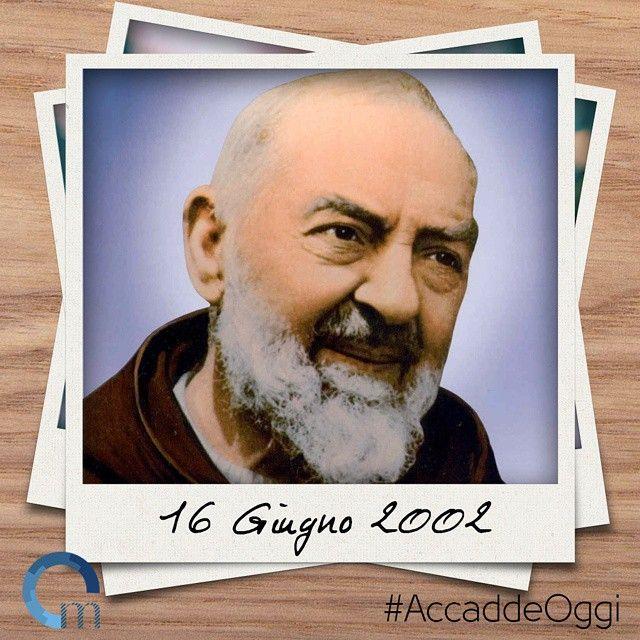 Il #16giugno del 2002 veniva proclamato #santo #PadrePio da Pietralcina