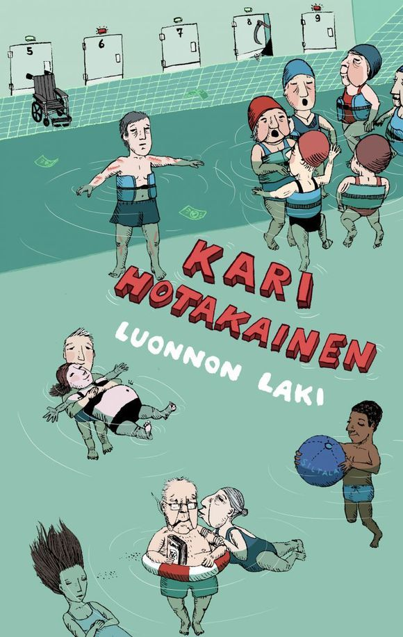 Kari Hotakainen: Luonnon laki (Siltala Publishing 2013). Read in January 2014. Loved the story and of course the cover art by Elina Warsta.