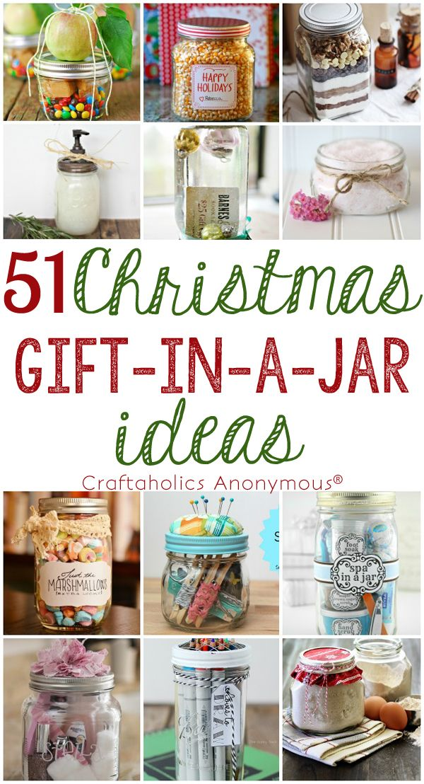 51 Simple, Fun, and Quick Christmas Gift in a Jar ideas!