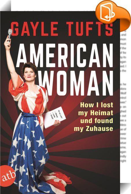 American Woman    :  Gayle Tufts- American Woman