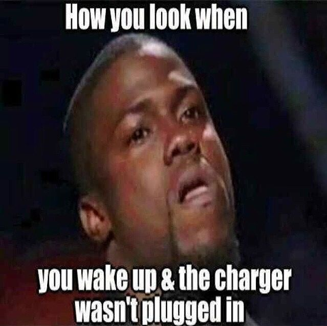 I always plan to wake up with a full charge in the morning to be ready for the day. This meme explains my exact emotions when I wake up and realize my phone wasn't plugged in or didn't charge.