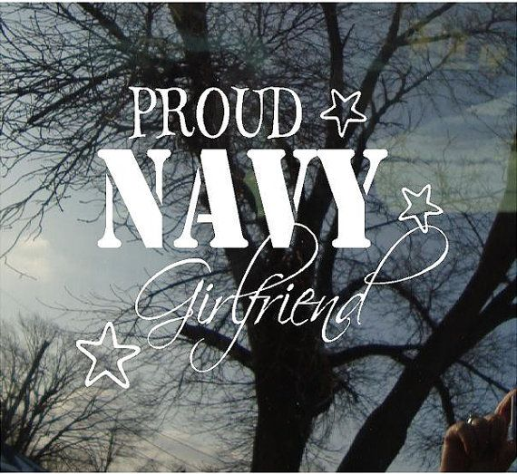 Vinyl Car Window Decal 5h x 6w - Proud Navy Girlfriend
