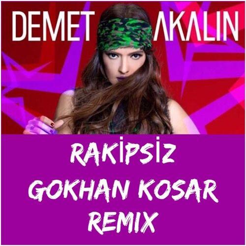 DEMET AKALIN - RAKİPSİZ (GÖKHAN KOŞAR REMİX 20. YIL ALBUM OZEL) by Gökhan Koşar on SoundCloud