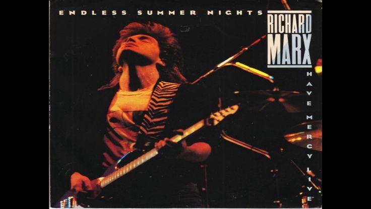 Richard Marx - Endless Summer Nights (1988 Edit/Single Version) HQ