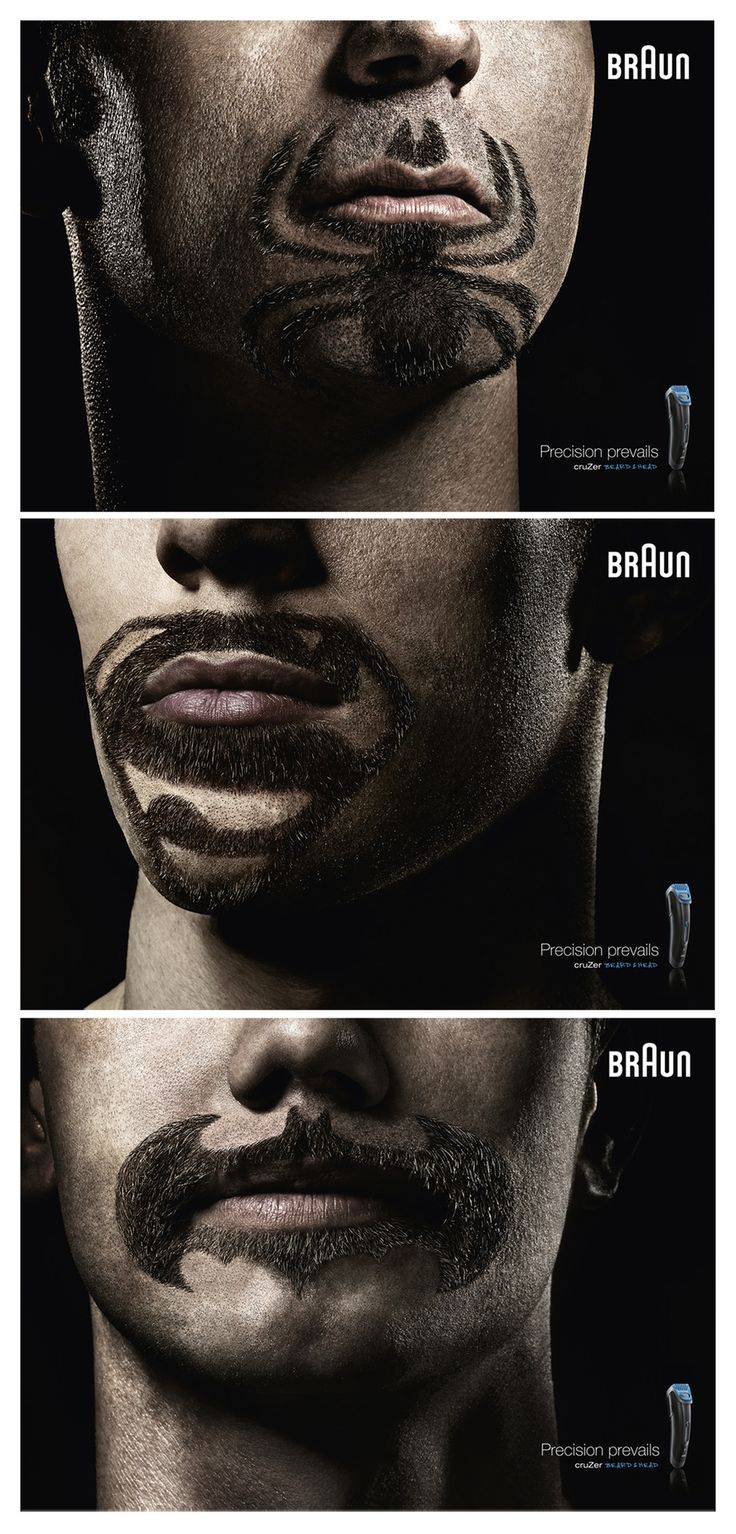 Advertised brand: Braun. PG Advert title: Super beards Headline: Precision Prevails.   Advertising Agency: BBDO Proximity, Düsseldorf, Germany Agency website: http://www.bbdo.de Executive Creative Director: Michael Funk Creative Director:  Olaf Reys Art Director: Aristotelis Saflanis Copywriter:  Claudius Sperling Photographer: Stefan Kranefeld Published: April, 2013