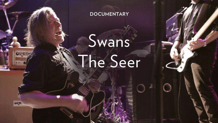 """Swans """"The Seer"""""""