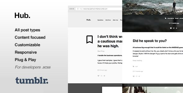 Hub | One Column, Blogging Tumblr Theme . Hub is a single column, content-focused theme for bloggers. It includes social sharing buttons,  The theme is fully responsive and extremely