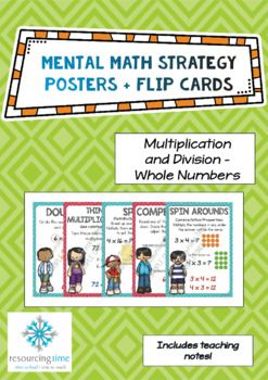 Mental Math Strategy Posters + Flip Cards (Multiplication and Division  Whole Numbers)