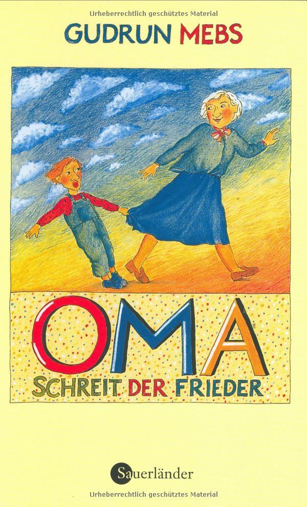 Oma! schreit der Frieder...: Amazon.de: Gudrun Mebs, Rotraut Susanne Berner: Bücher  ++Super witziges Buch zum Vorlesen, habe ich bereits in meiner eigenen Grundschulzeit vorgelesen bekommen!++