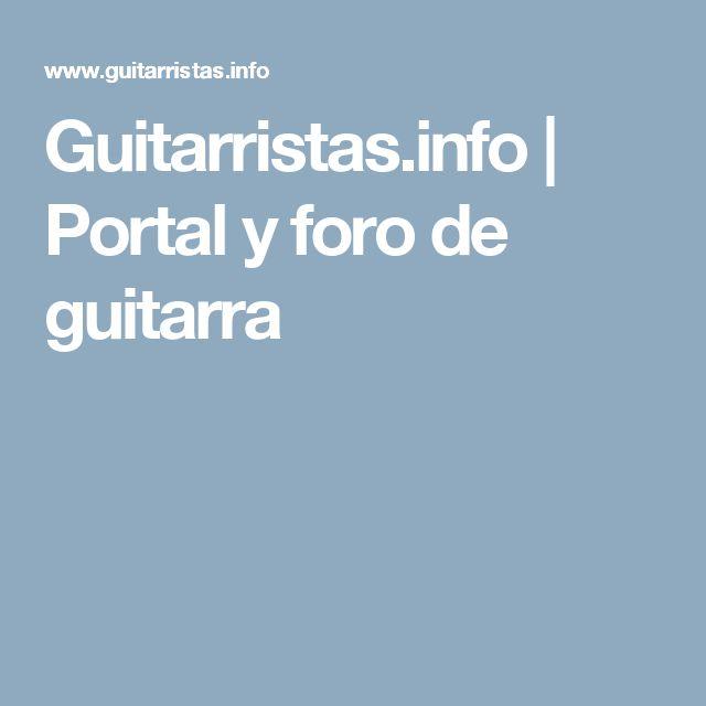 Guitarristas.info | Portal y foro de guitarra