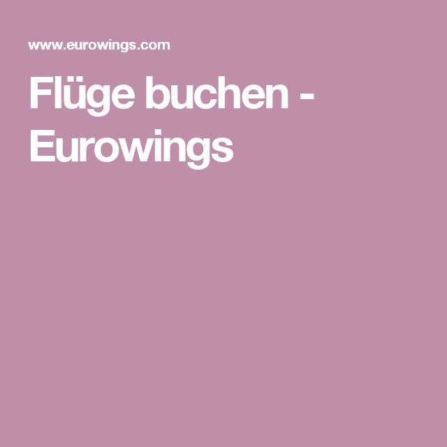 Flüge buchen - Eurowings