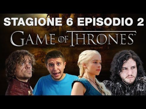Game of Thrones 6x02 - Home - recensione episodio 2 stagione 6 - YouTube