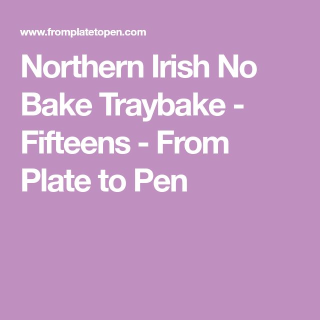 Northern Irish No Bake Traybake - Fifteens - From Plate to Pen