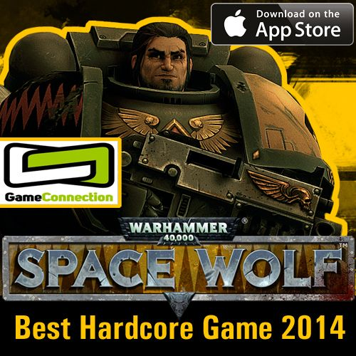 Best Hardcore Game 2014, award winner on Game Connection #Warhammer #SpaceWolf #HeroCraft #Game #AppStore