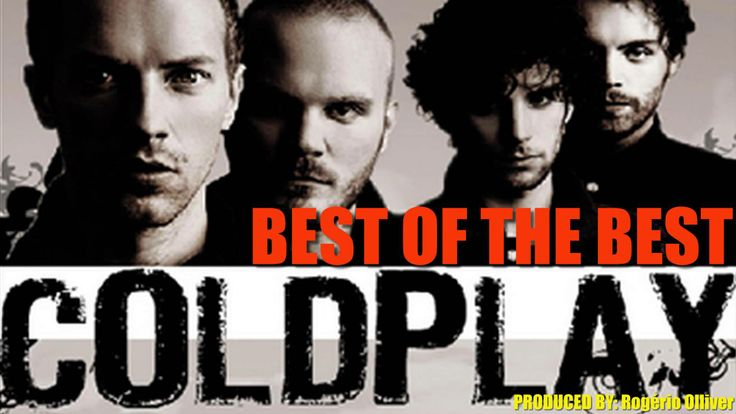 COLDPLAY - BEST OF THE BEST (2hours,10minutes) Talented Musicians