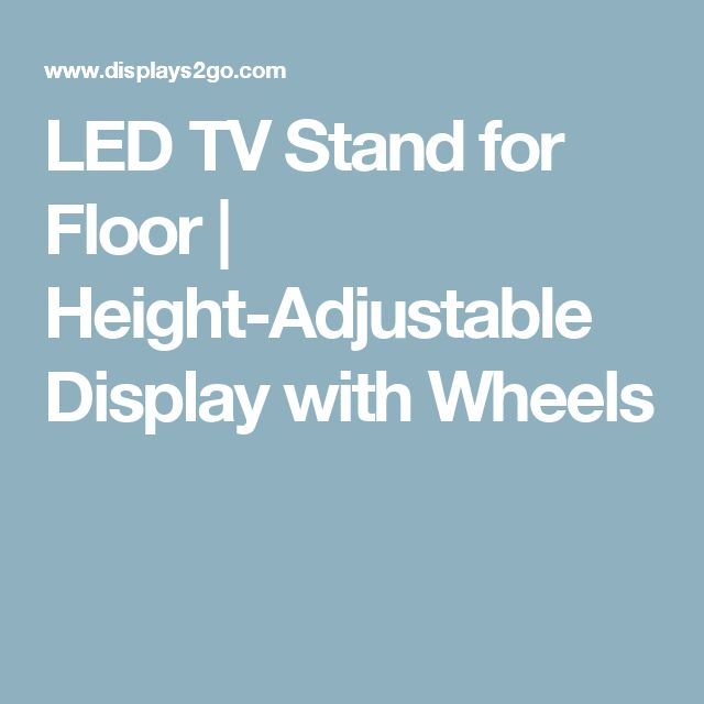 LED TV Stand for Floor | Height-Adjustable Display with Wheels