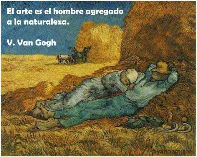 Las frases más hermosas de Vincent Van Gogh, Hazte el amor. - Taringa!..../ quita hombres,pelofuego...y nuestra necesidad de parar el tiempo?...valor mucho...pero no olvidemos nuestra prepotencia...y sabiendonos chiquininos.