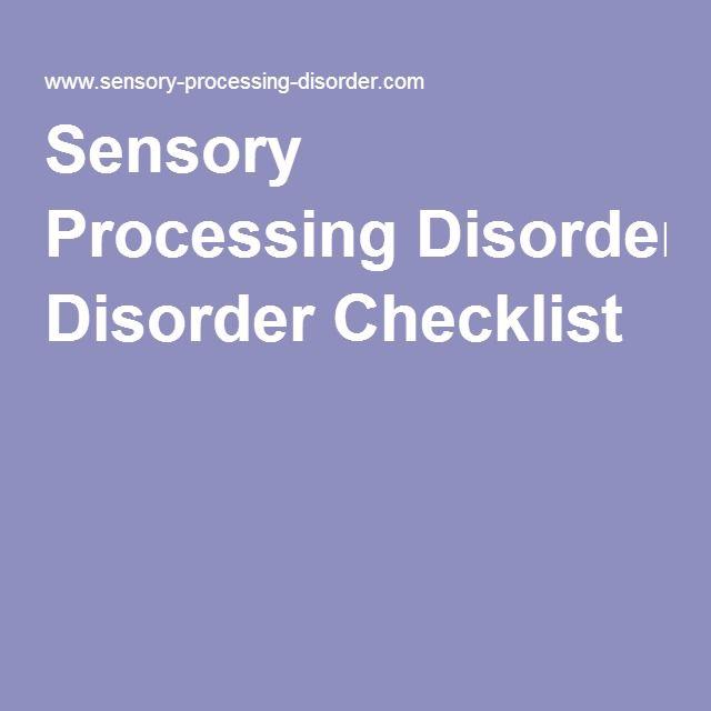 Sensory Processing Disorder Checklist                                                                                                                                                     More