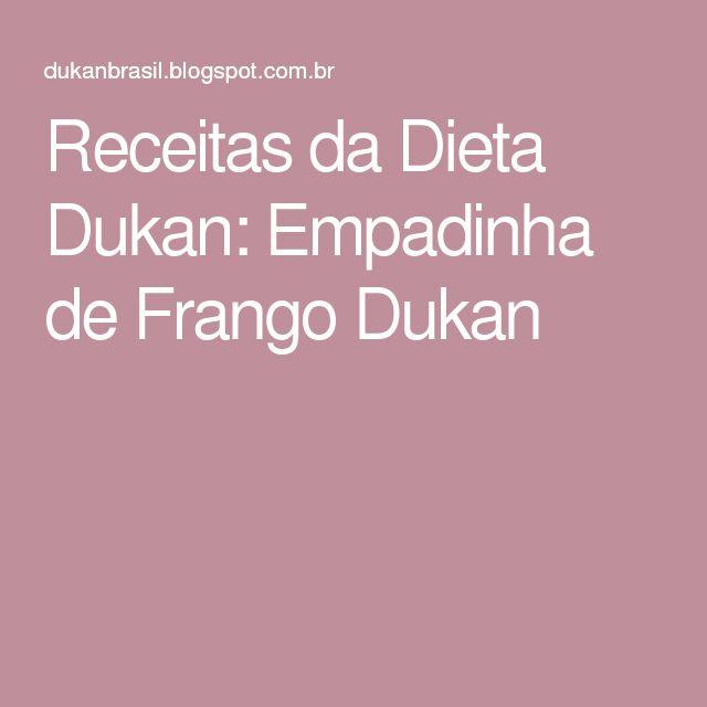 Receitas da Dieta Dukan: Empadinha de Frango Dukan