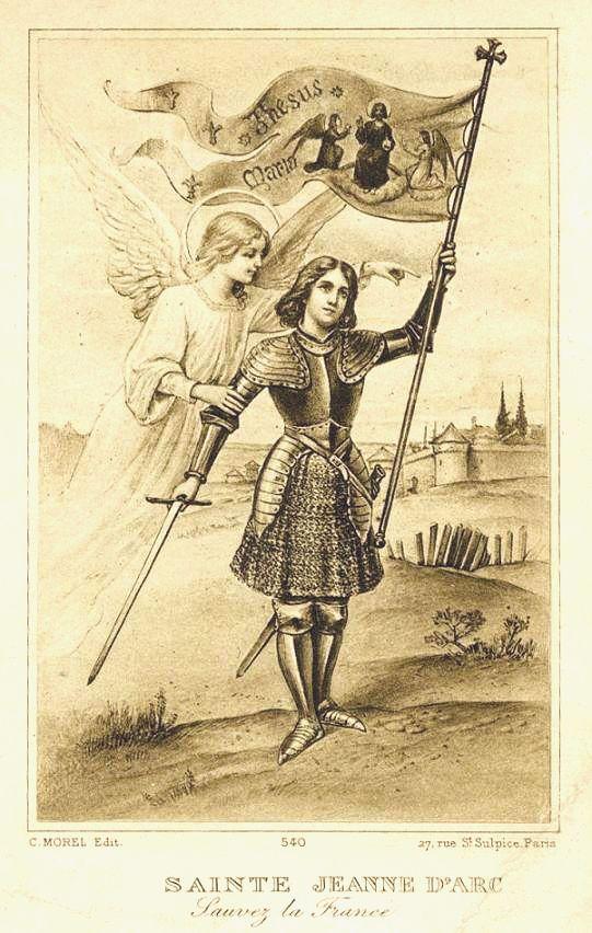 30 mai : Sainte Jeanne d'Arc, Vierge, Libératrice de la France (1412-1431)