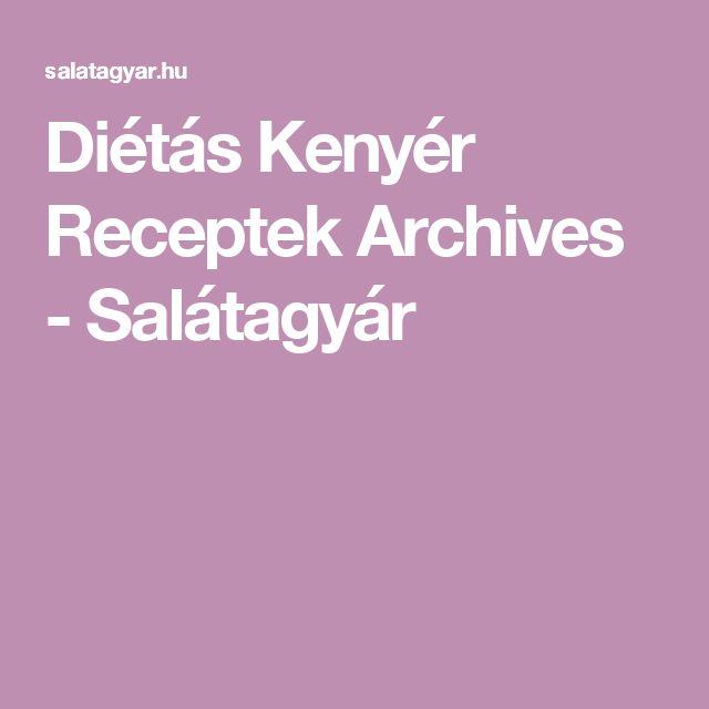 Diétás Kenyér Receptek Archives - Salátagyár