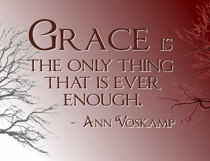 God's Grace Quotes Fascinating Best 25 Gods Grace Quotes Ideas On Pinterest  Gods Grace Gods